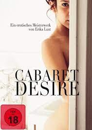 ดูหนังโป๊ออนไลน์ฟรี Cabaret Desire (2011) สหรัฐอเมริกา ดูหนังอิโรติก